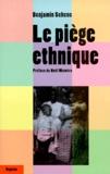 Benjamin Schene - Le piège ethnique.