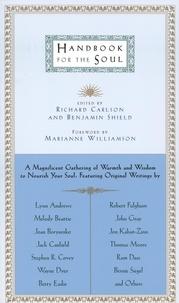 Benjamin Shield et Richard Carlson - Handbook for the Soul.