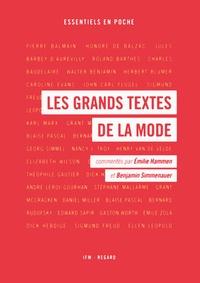 Benjamin Simmenauer et Emilie Hammen - Les grands textes de la mode.