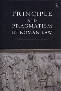 Benjamin Spagnolo et Joe Sampson - Principle and Pragmatism in Roman Law.