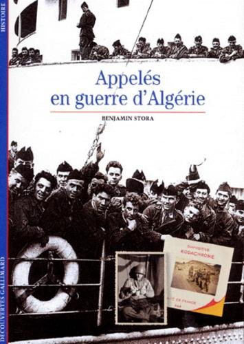 Benjamin Stora - Appelés en guerre d'Algérie.