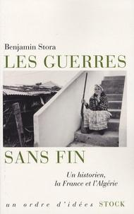 Les guerres sans fin - Un historien, la France et lAlgérie.pdf
