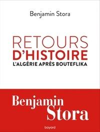 Benjamin Stora - Retours d'histoire - L'Algérie après Bouteflika.