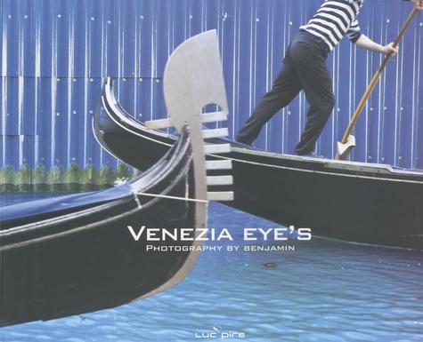 Benjamin Struelens - Venezia eye's.