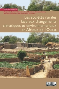 Benjamin Sultan et Richard Lalou - Les sociétés rurales face aux changements climatiques et environnementaux en Afrique de l'Ouest.