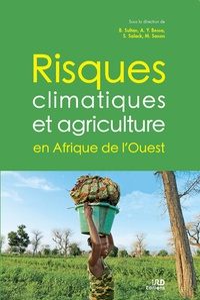 Benjamin Sultan et Aymar Yaovi Bossa - Risques climatiques et agriculture en Afrique de l'Ouest.