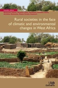 Benjamin Sultan et Richard Lalou - Rural societies in the face of climatic and environmental changes in West Africa.