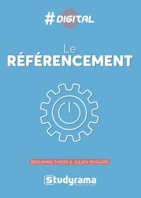 Benjamin Thiers et Julien Ringard - Le référencement.