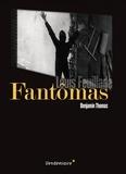 Benjamin Thomas - Fantômas de Louis Feuillade.
