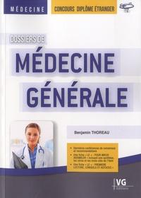 Benjamin Thoreau - Dossiers de Médecine générale - Concours diplôme étranger.