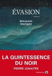 Evasion - Benjamin Whitmer - Format ePub - 9782404009292 - 16,99 €