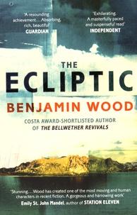 Benjamin Wood - The Ecliptic.