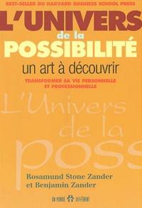 Benjamin Zander et Rosamund Stone-Zander - L'univers de la possibilité - Un art à découvrir.