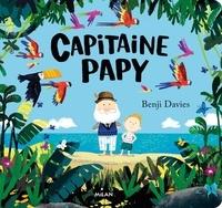 Benji Davies - Capitaine Papy (tout-carton).