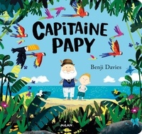 Benji Davies - Capitaine Papy.