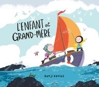 Benji Davies - L'enfant et grand-mère.