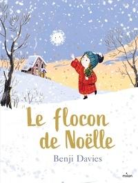 Benji Davies - Le flocon de Noëlle.
