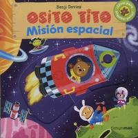 Benji Davies - Osito Tito - Mission espacial.