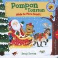 Benji Davies - Pompon l'ourson aide le père Noël.