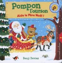 Accentsonline.fr Pompon l'ourson aide le père Noël Image