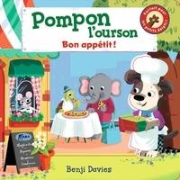 Benji Davies - Pompon l'ourson  : Bon appétit!.