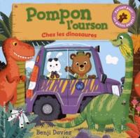 Benji Davies - Pompon l'ourson  : Chez les dinosaures.