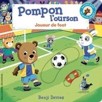 Benji Davies - Pompon l'ourson  : Joueur de foot.