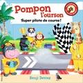 Benji Davies - Pompon l'ourson - Super pilote de course!.
