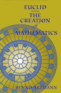 Euclid, The Creation of Mathematics.pdf