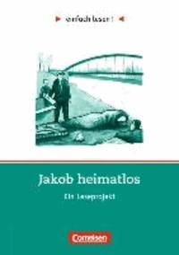 Einfach lesen! Jakob heimatlos. Arbeitsbuch mit Lösungen - Ein Leseprojekt. Für Lesefortgeschrittene. Niveau 2.pdf