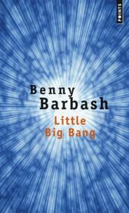 Benny Barbash - Little Big Bang.