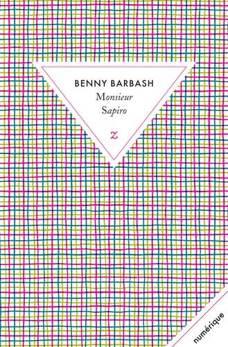 Benny Barbash - Monsieur Sapiro.