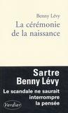Benny Lévy - La cérémonie de la naissance.