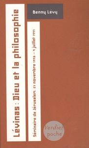 Benny Lévy - Lévinas : Dieu et la philosophie - Séminaire de Jérusalem, 27 novembre 1996 - 9 juillet 1997.