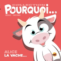 Beno et  Neymo - Alice la vache....