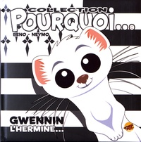 Beno et  Neymo - Gwennin l'hermine....