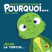 Beno et  Neymo - Juju la tortue....