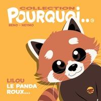 Beno et  Neymo - Lilou le panda roux....