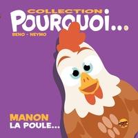 Beno et  Neymo - Manon la poule....