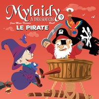 Beno et Jean-Marc Derouen - Mylaidy a des soucis Tome 9 : Le pirate.