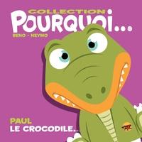 Beno et  Neymo - Paul le crocodile....
