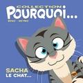 Beno et  Neymo - Sacha le chat.