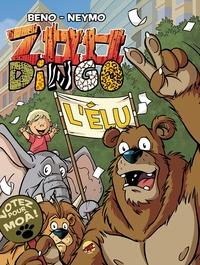 Beno et  Neymo - Zoo Dingo Tome 5 : L'élu.