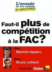 Benoist Apparu et Bruno Julliard - Faut-il plus de compétition à la Fac ?.
