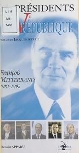 Benoist Apparu - Les présidents de la Ve République - François Mitterrand, 1981-1995.