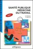 Benoist Lejeune et Brice Loddé - Santé publique Médecine du travail.