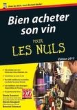 Benoist Simmat et Denis Saverot - Bien acheter son vin pour les nuls.
