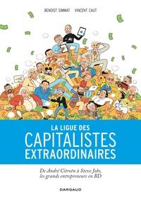 Benoist Simmat - La ligue des capitalistes extraordinaires.