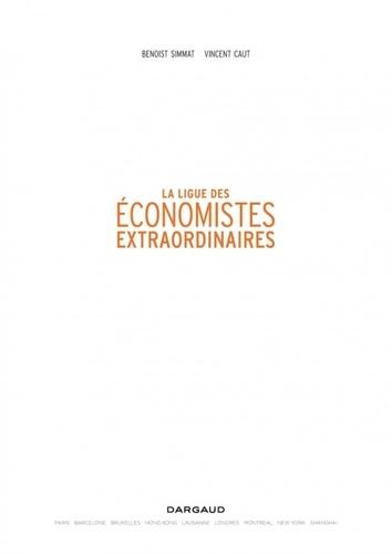 La ligue des économistes extraordinaires. Smith, Marx, Keynes et tous les autres en BD