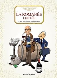 Benoist Simmat et Philippe Bercovici - La romanée contée - Pinot noir contre Dragon blanc.